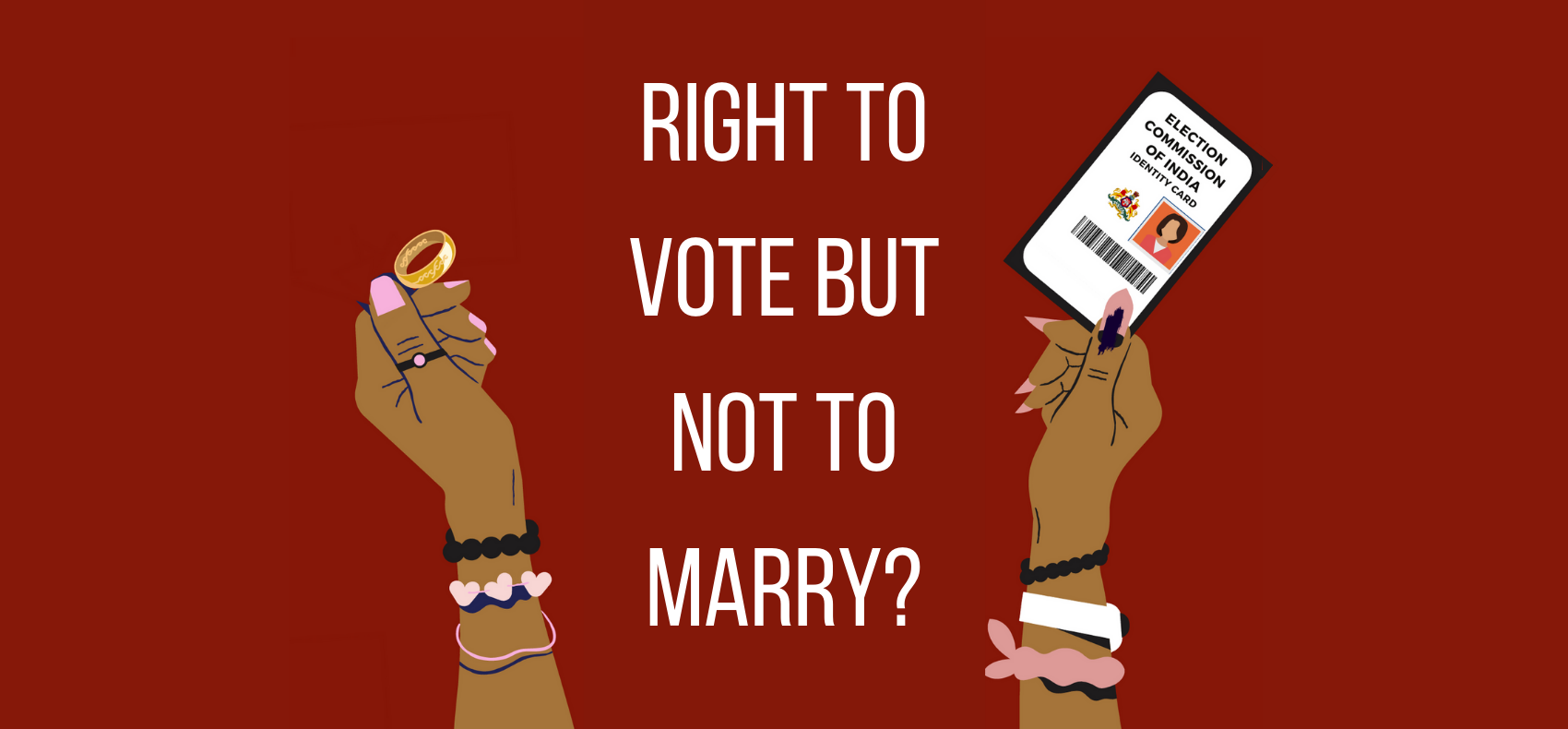 Right to Vote But Not to Marry?: Analyzing the Proposed Increase in the Minimum Marriage Age for Women in India